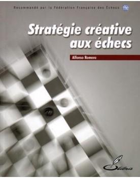 Stratégie créative aux échecs