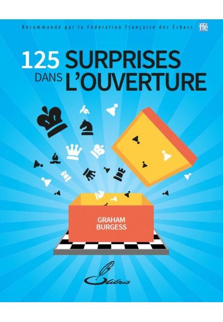 Découvrez 125 idées logiques et non conventionnelles dans ce livre d'échecs.