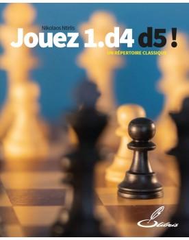 Jouez 1.d4 d5 ! – Un...