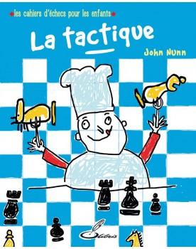 Les cahiers d'échecs pour...
