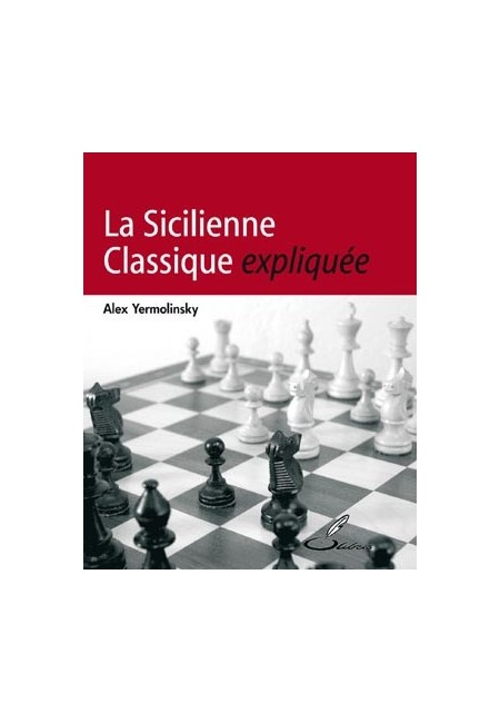 Dans ce livre d'échecs, vous apprendrez la sicilienne classique grâce à des parties d'échecs récentes