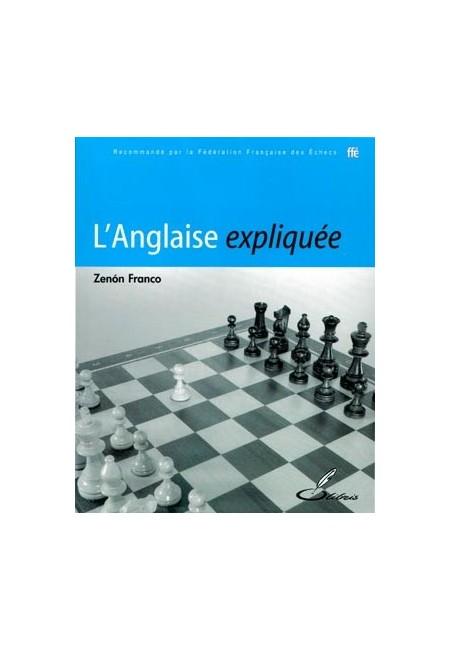 Dans ce livre d'échecs, vous allez apprendre les idées de l'ouverture d'échecs anglaise grâce aux explications d'un grand maître