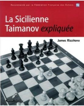 Souvent choisie par Karpov ou Anand, la Sicilienne Taimanov offre un bon compromis entre agressivité et solidité.