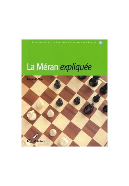 Ouvertures échecs : la Méran expliquée