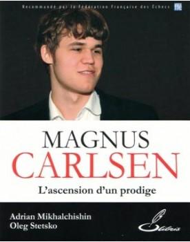 Magnus Carlsen : l'ascension d'un prodige - Champion du monde d'échecs