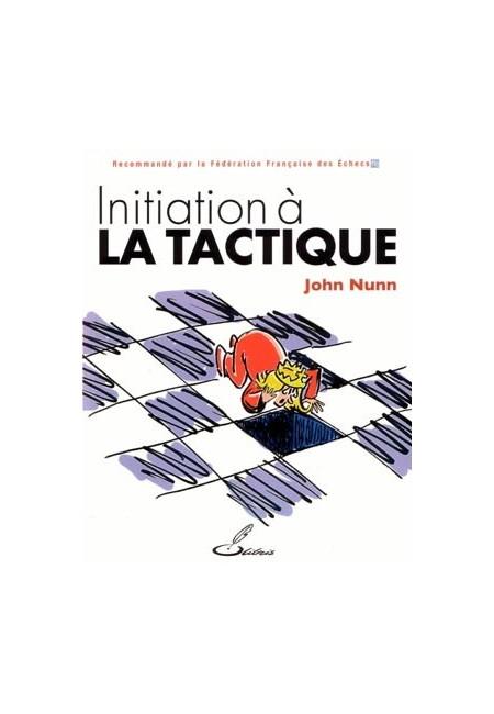 Ce livre d'échecs vous permettra de reconnaître les possibilités de gain de matériel ou l'opportunité de faire échec et mat
